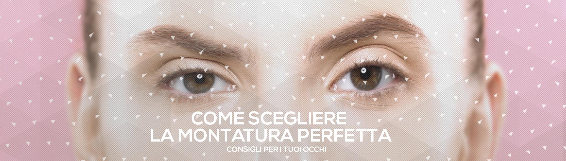 Scegliere_la_Montatura_perfetta